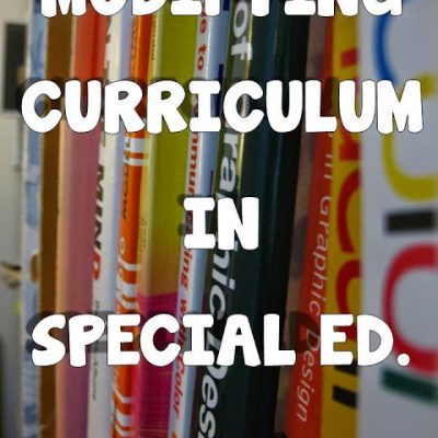 Modifying Curriculum For The Special Needs Student
