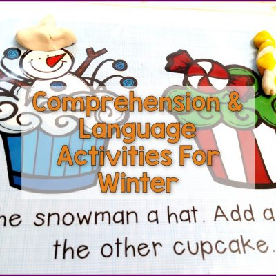Winter Comprehension and Language Building Activities
