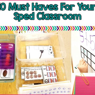 10 Most Needed Classroom Supplies In The SPED Classroom