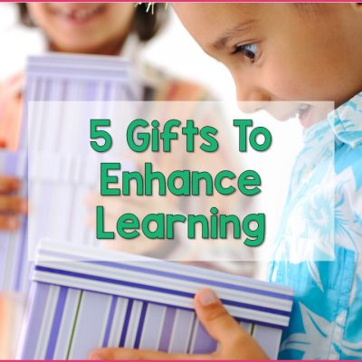 5 Gifts To Enhance Learning
