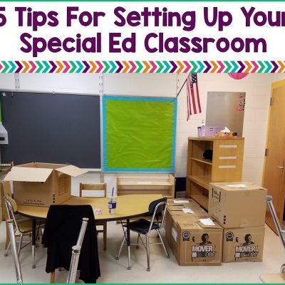 5 Tips For Setting Up Your Special Education Classroom