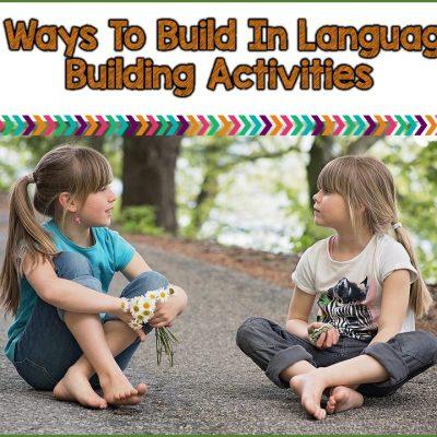 8 Ways To Build In Language Development Practice
