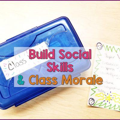 Build Social Skills & Class Morale