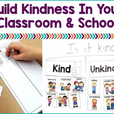 Build Kindness In Your Classroom and Schools
