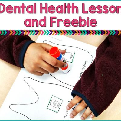 Dental Health Lesson and a FREEBIE!