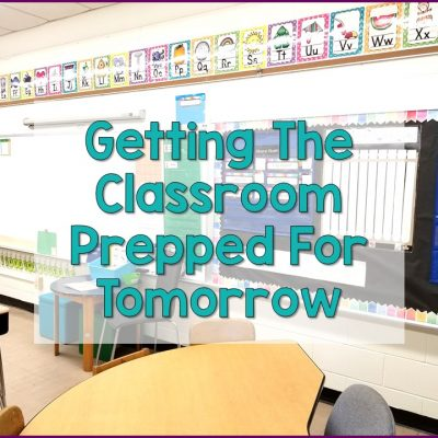 Prep The Classroom For Tomorrow Without Para Support