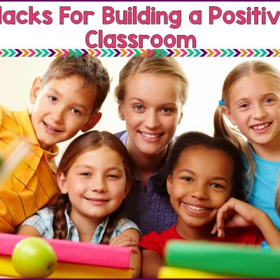 Hacks For Keeping Classroom Staff Positive