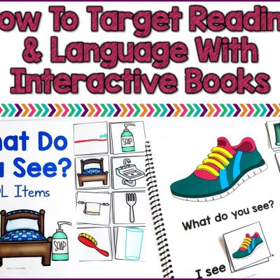 How To Target Reading And Language Development With Interactive Books