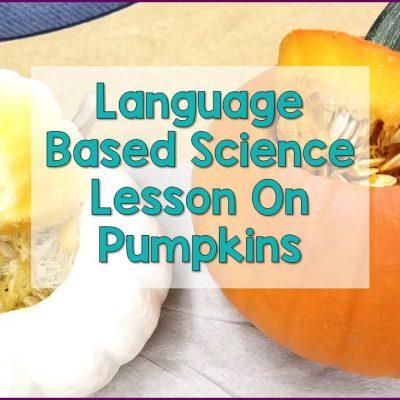 Language Based Science Lesson For Pumpkins