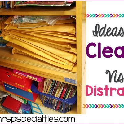 Ideas For Limiting Visual Distractions