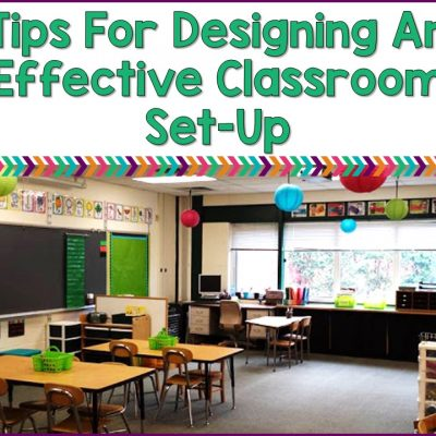 Tips For Designing An Effective Classroom Set-Up