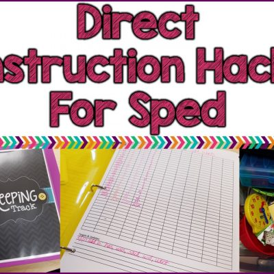 Direct Instruction Hacks For Special Education Classrooms