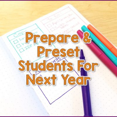 Prepare & Preset Students For The Next Program