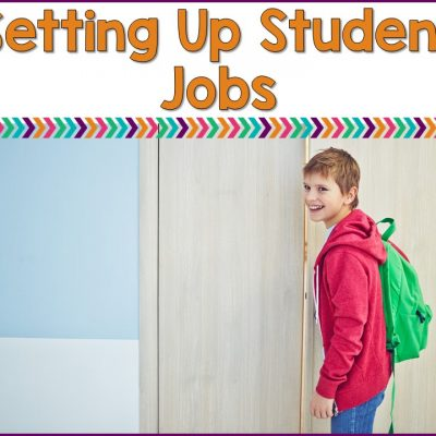 Setting Up Student Jobs Inside The Special Ed. Classroom