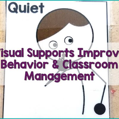 Use Visual Supports to Improve Behavior and Classroom Management