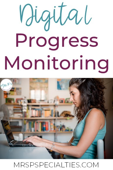 progress monitoring, digital system