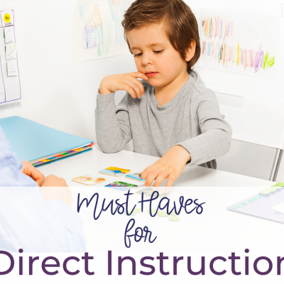 Direct Instruction Must Haves