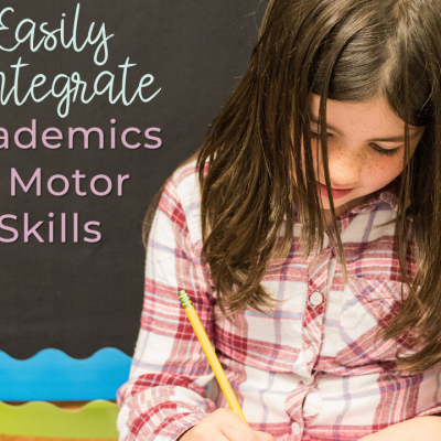 Integrate Academics & Motor Skills Effectively