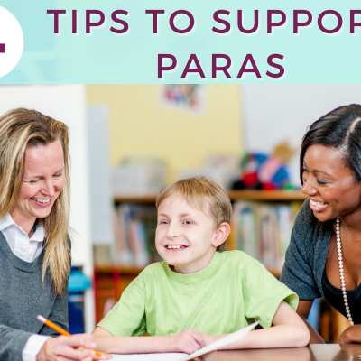 4 Tips To Better Support Paras