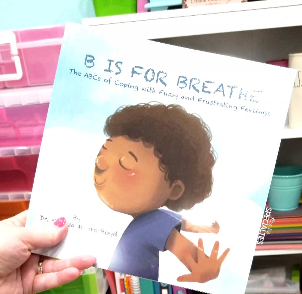 photo of B Is For Breathe a great social skills book for teaching coping skills