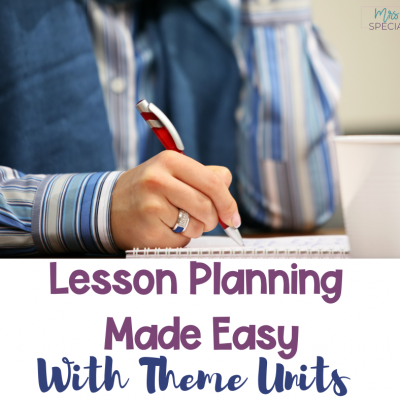 Lesson Planning With Theme Units In A Snap