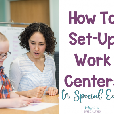 How To Set Up Work Centers Or Stations In Special Ed.