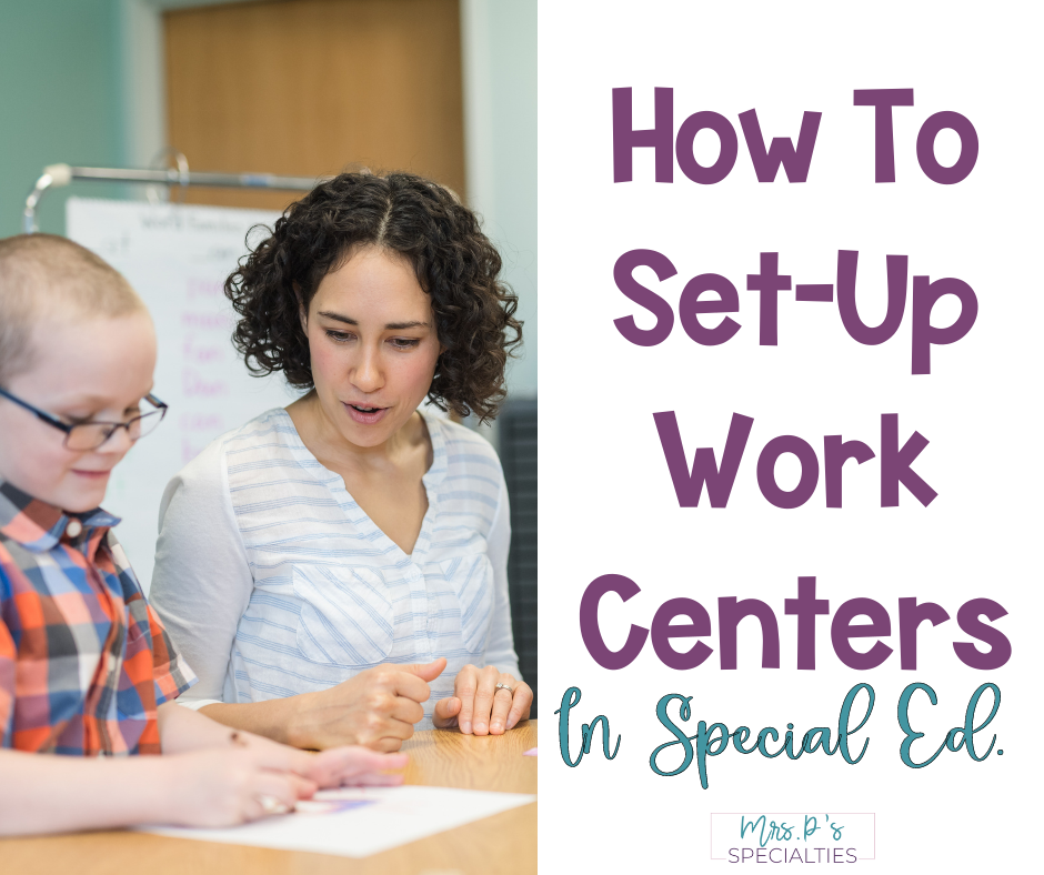 How to set-up work centers or station in special education classrooms blog post featured image
