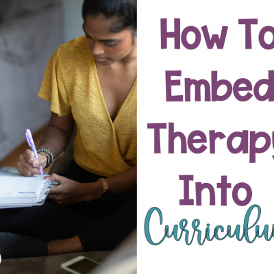 How To Embed Therapy Into Curriculum