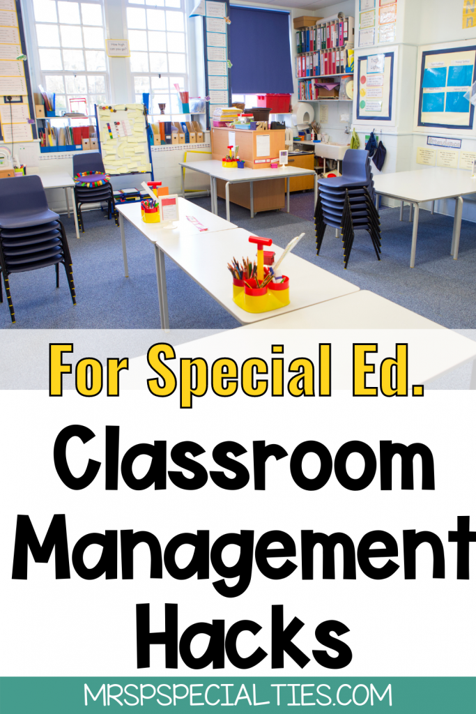 Classroom management hacks for special education blog post pin image