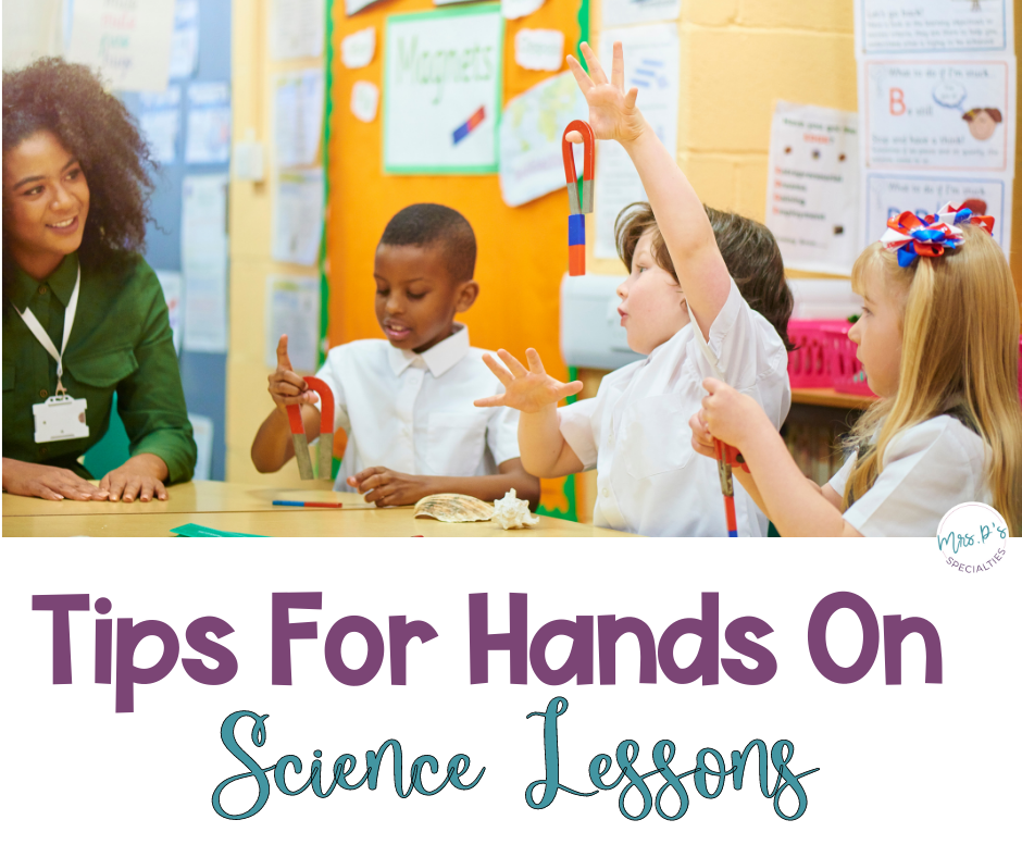 Tips for hands on science lessons blog post featured image