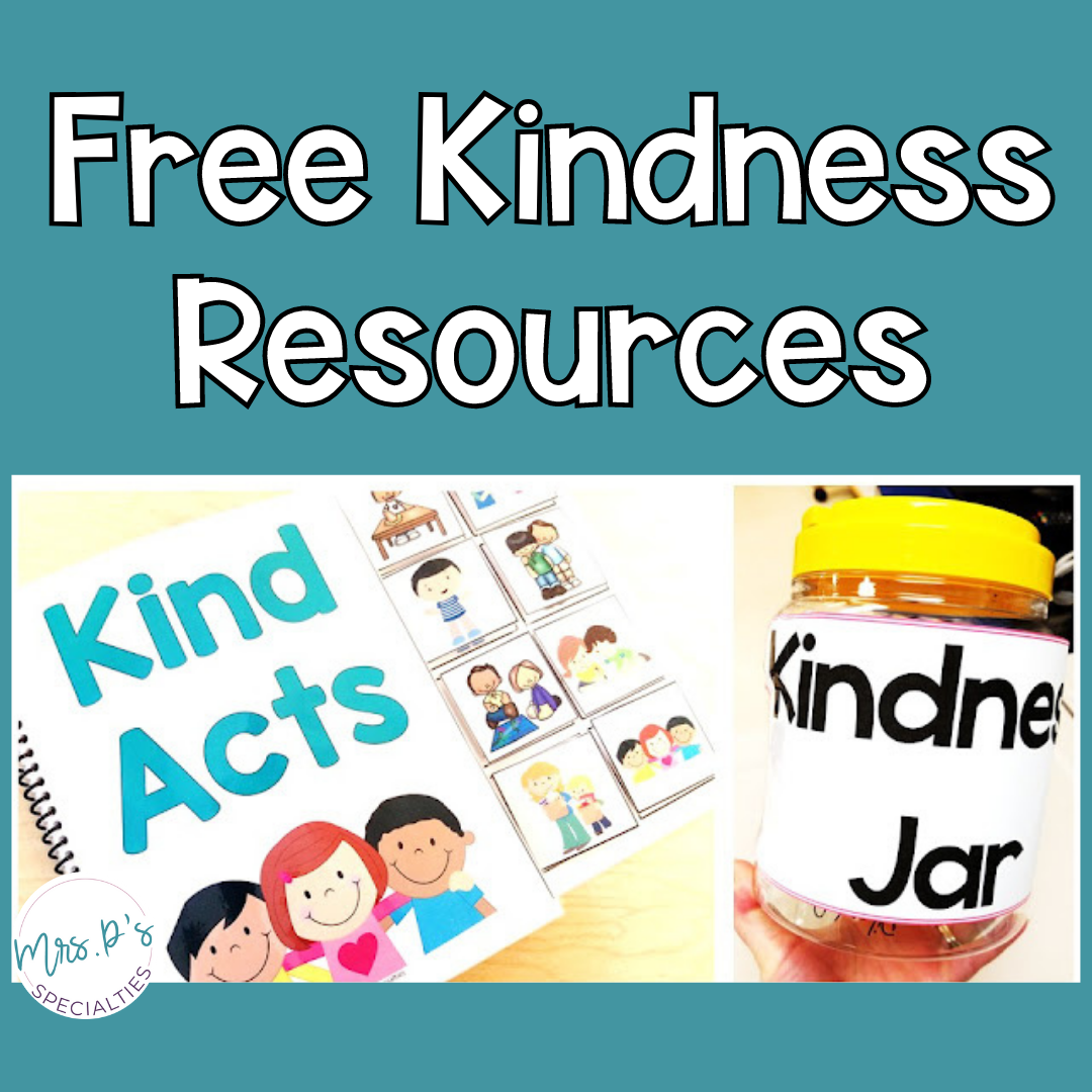 Photo of free resources to teach about kindness. Resources include a Kind Acts interactive book and kindness jar labels.